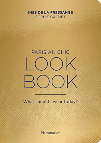 parisian-chic-look-book-what-should-i-wear-today