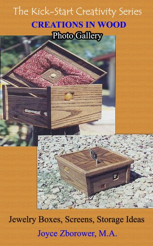 Creations In Wood Photo Gallery: Jewelry Boxes, Screens, Storage Ideas (Crafts Series Book 4) (English Edition) (Serie Storage Box)