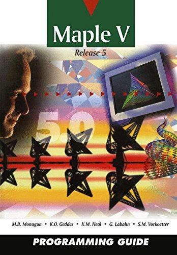 Maple V Programming Guide par M. B. Monagan K. O. Geddes