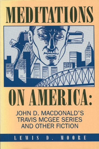 meditations-on-america-john-d-macdonalds-travis-mcgee-series-and-other-fiction