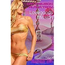 Lovegoods Mission: Flügel der Leidenschaft (Planetary Lust 5)