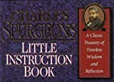Charles Spurgeon's Little Instruction Book (Christian Classics Series) by Charles Haddon Spurgeon (1996-11-02)