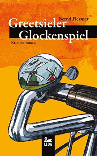 Greetsieler Glockenspiel: Ostfrieslandkrimi (Hauptkommissar Greven Reihe 2)