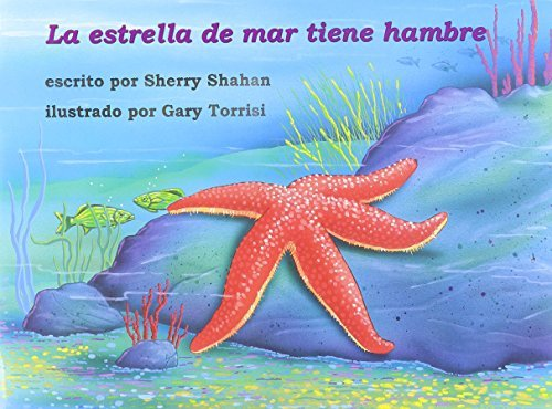 La Estrella de Mar Tiene Hambre by Sherry Shahan (1999-02-06)
