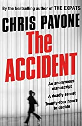 The Accident by Chris Pavone (2014-03-13)
