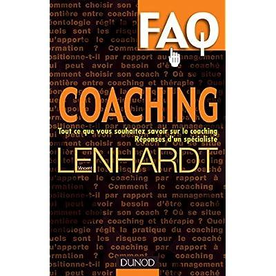 FAQ Coaching - Tout ce que vous voulez savoir sur le coaching. Réponses d'un spécialiste.