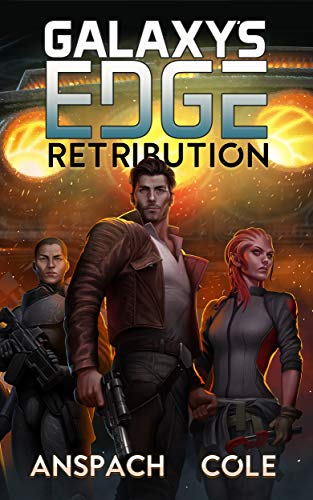 Retribution (Galaxy's Edge Book 9) (English Edition) par Jason Anspach