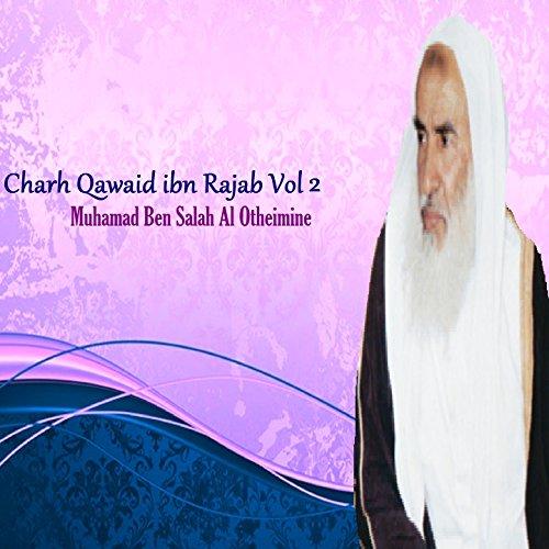 Charh Qawaid ibn Rajab, Pt.4