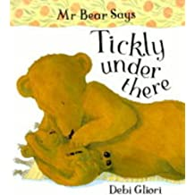 Mr Bear: Tickly Under There