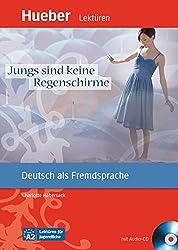 Jungs sind keine Regenschirme : Deutsch als Fremdsprache. Niveaustufe A2. Leseheft