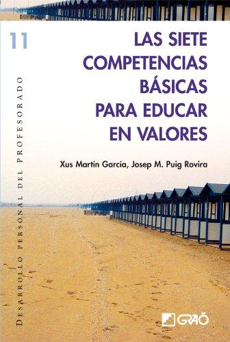 Las siete competencias básicas para educar en valores (DESARROLLO PERSONAL)