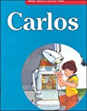 Carlos (Merrill Reading Skilltext Series) by McGraw-Hill Education (1997-06-01)