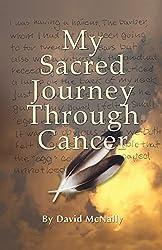 My Sacred Journey Through Cancer