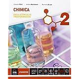 Chimica. Con e-book. Con espansione online. Per le Scuole superiori: 2