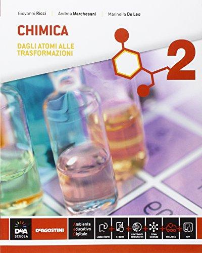 Chimica. Per le Scuole superiori. Con e-book. Con espansione online: 2
