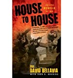 [(House to House: An Epic Memoir of War )] [Author: David Bellavia] [Dec-2008]