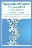 Akademisches Wörterbuch Deutsch-Kurmanci / Kurmanci-Deutsch: Die 4000 wichtigsten Fachbegriffe aus dem Uni-Alltag