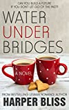 Water Under Bridges (Pink Bean Series Book 5) (English Edition)