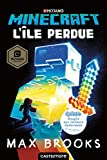 Minecraft officiel : L'Île perdue (version dyslexique)...