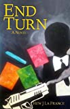 End Turn (John Becmane Book 1)