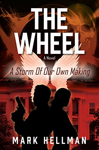 the-wheel-a-storm-of-our-own-making-english-edition