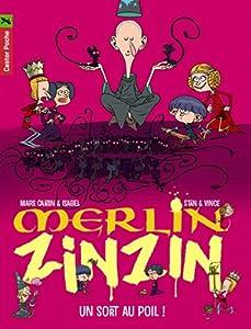 """Afficher """"Merlin Zinzin. T7. Un sort au poil !"""""""