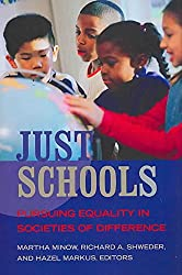 [(Just Schools : Pursuing Equality in Societies of Difference)] [Edited by Martha Minow ] published on (April, 2008)