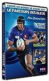 Coupe du Monde de Rugby 2011 - Le parcours des Bleus...