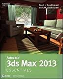 Autodesk 3ds Max 2013 Essentials by Dariush Derakhshani (2012-06-05)