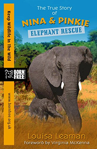 born-free-elephant-rescue-a-true-story-english-edition
