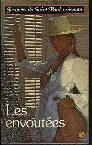 Les Envoûtées (Collection Jacques de Saint-Paul)