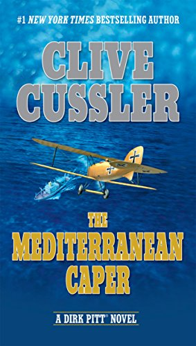 The Mediterranean Caper (Dirk Pitt Adventure, Band 1) (Dirk Naval)