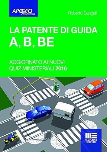 La patente di guida A, B, BE di Roberto Sangalli