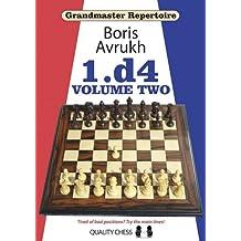 2: 1.d4 (Grandmaster Repertoire, Band 2)