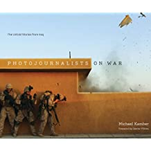Photojournalists on War: The Untold Stories from Iraq by Michael Kamber (Abridged, Audiobook, Box set) Hardcover