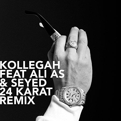 24 Karat (feat. Ali As & Seyed) [Remix] [Explicit]