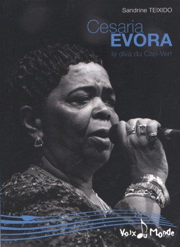 Descargar Libro Cesaria Evora : La diva du Cap-Vert de Sandrine Teixido