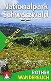 Nationalpark Schwarzwald: 40 Touren. Mit GPS-Daten (Rother Wanderbuch)