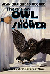 There's an Owl in the Shower by Jean Craighead George (1999-10-05)
