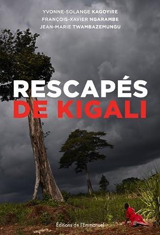 Rescapés de Kigali :