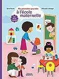 Ma première journée à l'école maternelle - Un livre animé