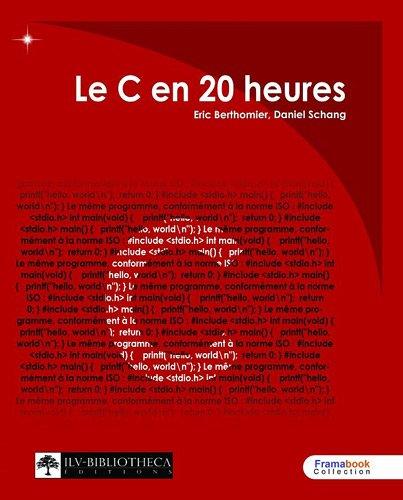 Le C en 20 Heures PDF Books