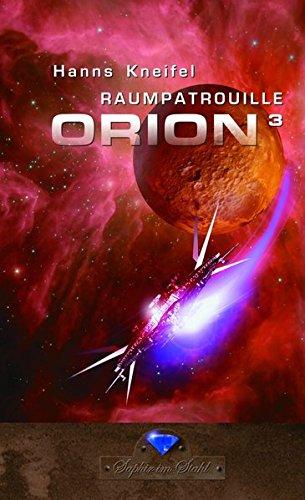 Raumpatrouille Orion 3. Band