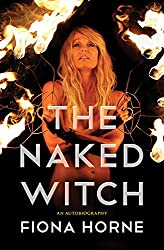 The Naked Witch: An Autobiography