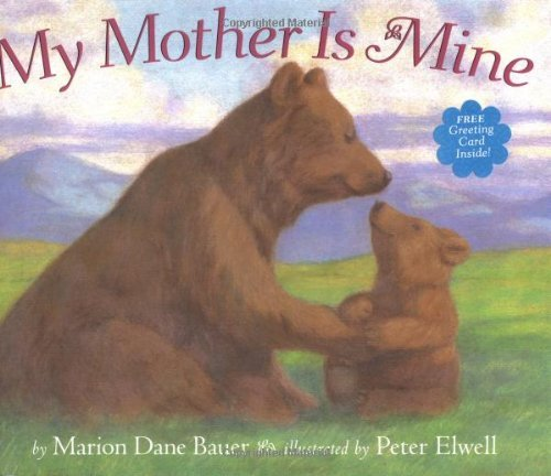 My Mother is Mine by Marion Dane Bauer (2001-04-01)