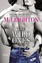 The Wild Ones (Wild Ones Novels)
