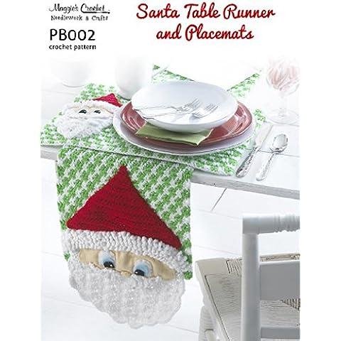 Crochet Pattern Santa Table Runner PB002-R (English Edition)