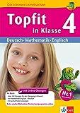 Klett Topfit in Klasse 4: Grundschule Deutsch - Mathematik - Englisch (Die kleinen Lerndrachen)