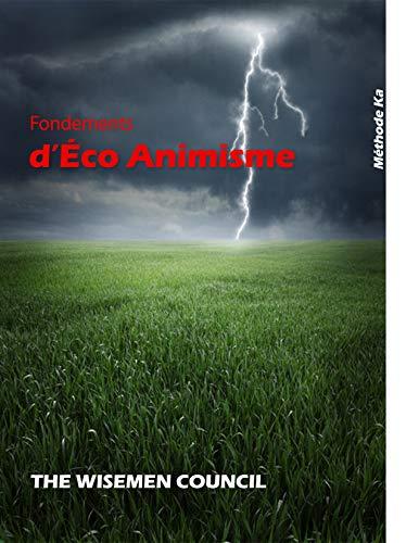 Fondements d'Éco Animisme par Arnaud Segla