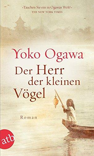 Buchseite und Rezensionen zu 'Der Herr der kleinen Vögel' von Yoko Ogawa
